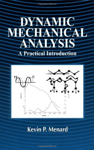 9780849386886: Dynamic Mechanical Analysis: A Practical Introduction