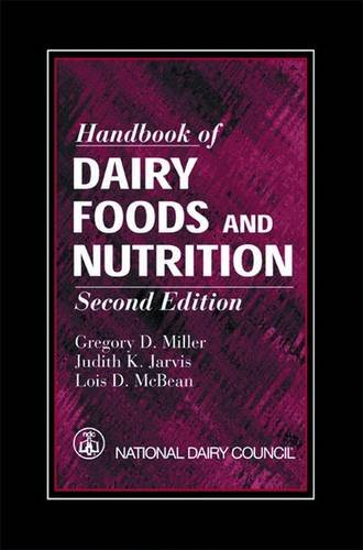 Handbook of Dairy Foods and Nutrition, Second: Miller, Gregory D.,
