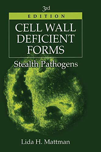 9780849387678: Cell Wall Deficient Forms, Third Edition: Stealth Pathogens