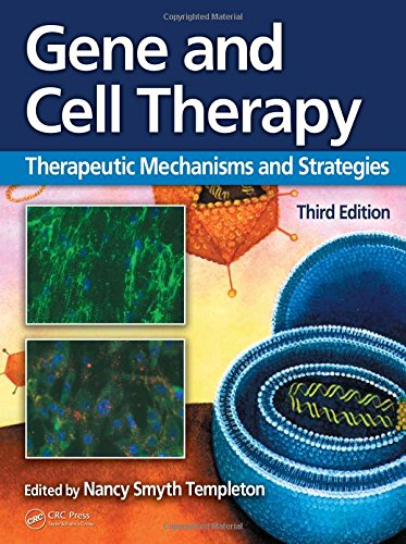 9780849387685: Gene and Cell Therapy: Therapeutic Mechanisms and Strategies, Third Edition