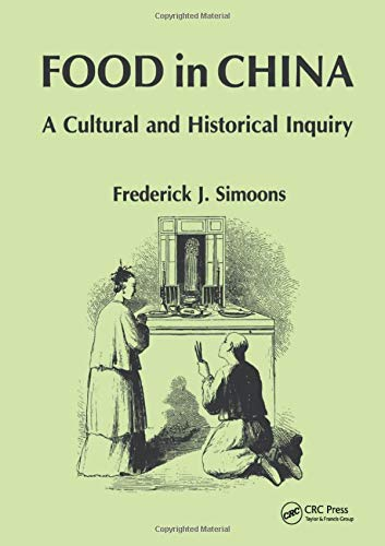9780849388040: Food in China: A Cultural and Historical Inquiry (Telford Press)