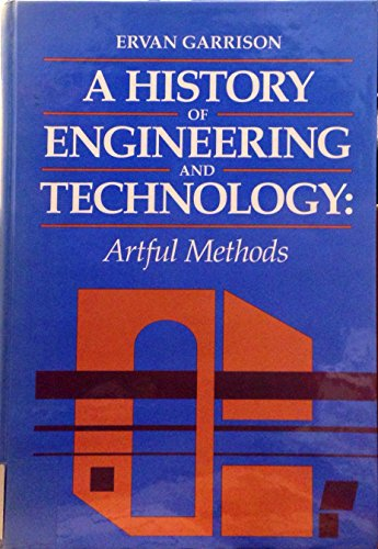 9780849388361: A History of Engineering and Technology: Artful Methods