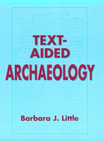 9780849388538: Text-Aided Archaeology (The Telford Press)
