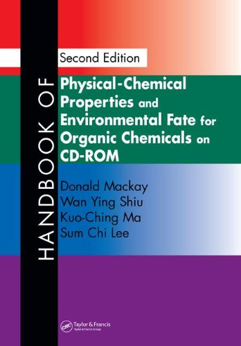 Handbook of Physical-Chemical Properties and Environmental Fate for Organic Chemicals, Second ...
