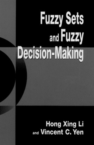 Fuzzy Sets and Fuzzy Decision-Making: Vincent C. Yen;