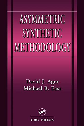 9780849389429: Asymmetric Synthetic Methodology (New Directions in Organic & Biological Chemistry)