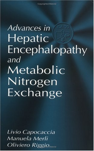 Advances in Hepatic Encephalopathy and Metabolic Nitrogen: Capocaccia Livio, Merli