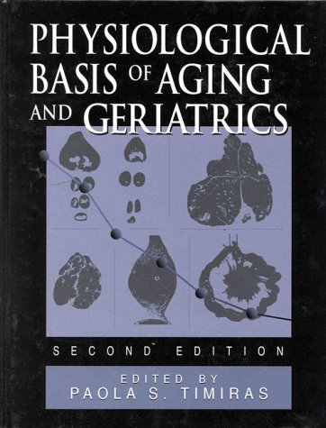 9780849389795: Physiological Basis of Aging and Geriatrics, Second Edition