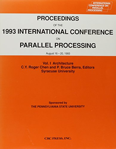 Proceedings of the 1993 International Conference on Parallel Processing: Chen, Chen Roger