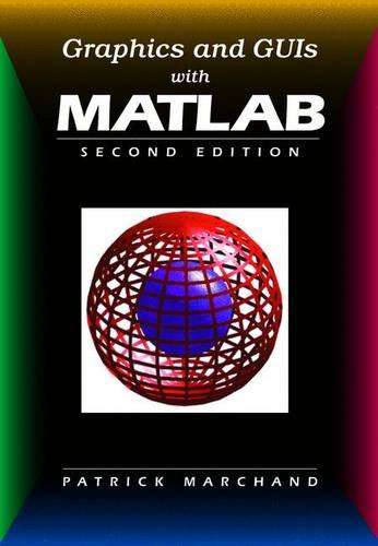 9780849390012: Graphics and GUIs with MATLAB, Third Edition