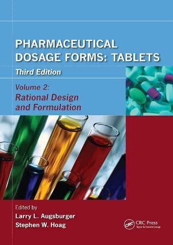 9780849390159: Pharmaceutical Dosage Forms - Tablets: Rational Design and Formulation: 2