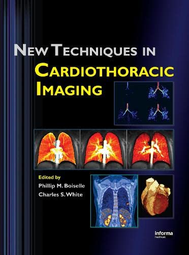 9780849390197: New Techniques in Cardiothoracic Imaging