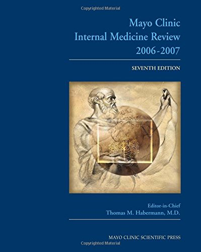 Mayo Clinic Medical Manual and Mayo Clinic: Editor-Thomas M. Habermann