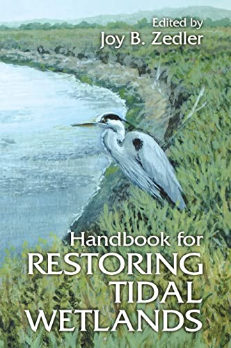 9780849390630: Handbook for Restoring Tidal Wetlands