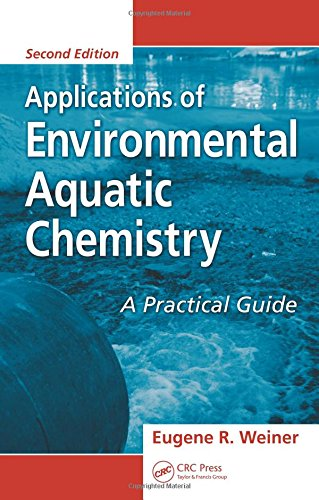 9780849390661: Applications of Environmental Aquatic Chemistry: A Practical Guide, Second Edition