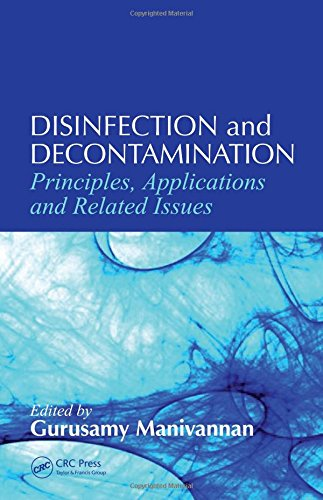 9780849390746: Disinfection and Decontamination: Principles, Applications and Related Issues