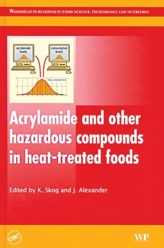9780849390968: Acrylamide and other hazardous compounds in heat-treated foods
