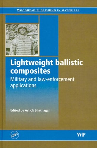 9780849391194: Lightweight Ballistic Composites: Military and Law-Enforcement Applications (Woodhead Publishing in Materials)