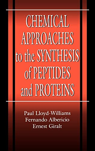 9780849391422: Chemical Approaches to the Synthesis of Peptides and Proteins (New Directions in Organic & Biological Chemistry)