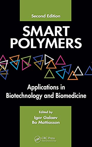 9780849391613: Smart Polymers: Applications in Biotechnology and Biomedicine, Second Edition