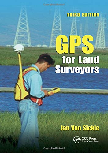9780849391958: GPS for Land Surveyors, Third Edition