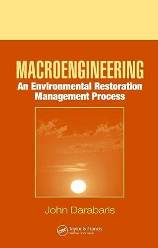 9780849392023: Macroengineering: An Environmental Restoration Management Process