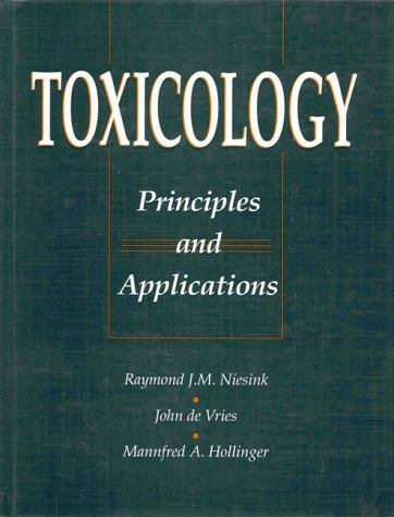 9780849392320: Toxicology: Principles and Applications