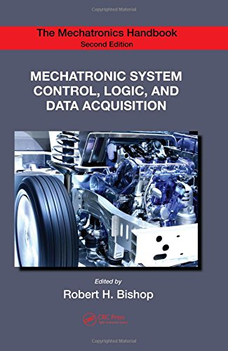 9780849392603: Mechatronic System Control, Logic, and Data Acquisition (The Mechatronics Handbook, Second Edition)
