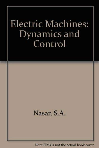9780849393129: Electric Machines Dynamics and Control