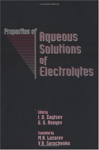 9780849393143: Properties of Aqueous Solutions of Electrolytes
