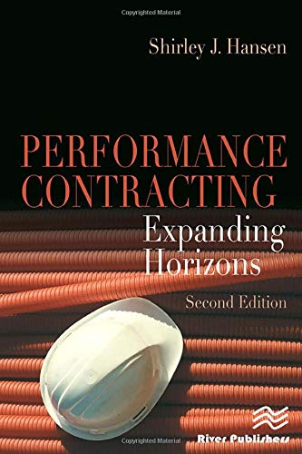 9780849393808: Performance Contracting: Expanding Horizons, Second Edition