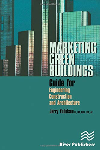 9780849393815: Marketing Green Buildings: Guide for Engineering, Construction and Architecture
