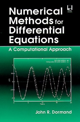 9780849394331: Numerical Methods for Differential Equations: A Computational Approach (Engineering Mathematics)