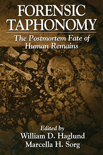 9780849394348: Forensic Taphonomy: The Postmortem Fate of Human Remains (Forensicnetbase)