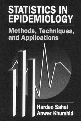 Statistics in Epidemiology: Sahai, Hardeo