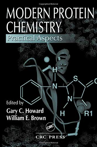 9780849394539: Modern Protein Chemistry: Practical Aspects
