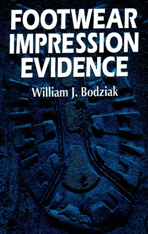 9780849395000: Footwear Impression Evidence: Detection, Recovery and Examination (CRC sereies in Practical Aspects of Criminal & Forensic Investigations)
