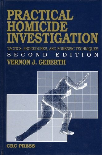 9780849395079: Practical Homicide Investigation Tactics, Procedures, and Forensic Techniques