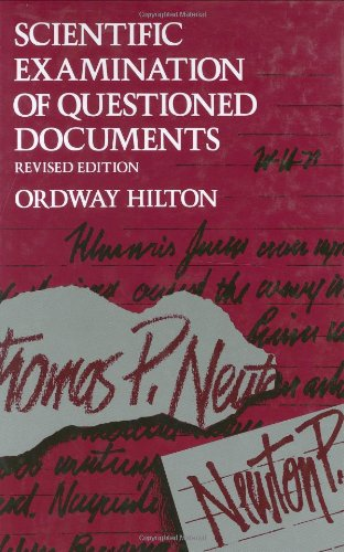 Scientific Examination of Questioned Documents, Revised Edition: Hilton, Ordway