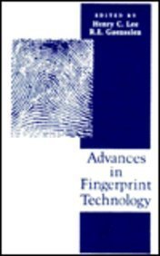 Advances in Fingerprint Technology (CRC Series in Forensic and Police Science)