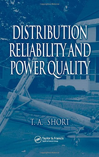 9780849395758: Distribution Reliability and Power Quality