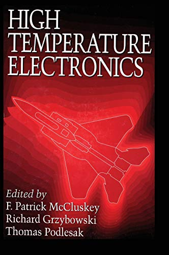 9780849396236: High Temperature Electronics (Electronic Packaging)