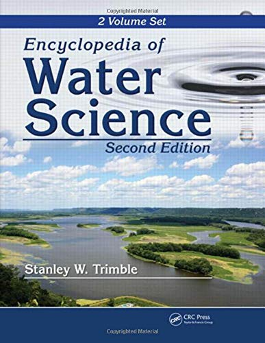 Encyclopedia of Water Science (Hardback): Stanley W. Trimble