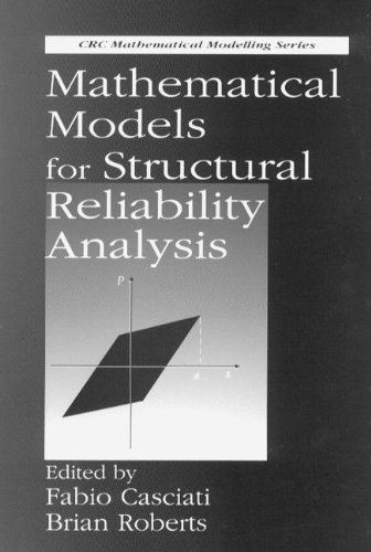 9780849396311: Mathematical Models for Structural Reliability Analysis (Mathematical Modeling)