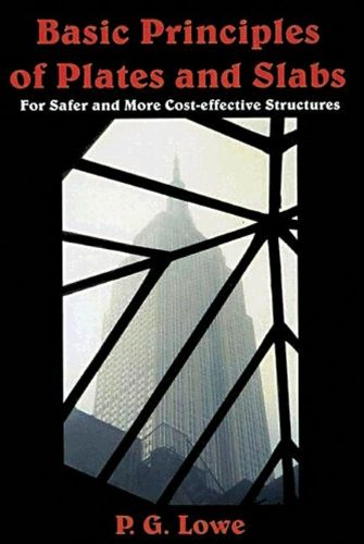 9780849396427: Basic Principles of Plates and Slabs: for safer and more cost-effective structures