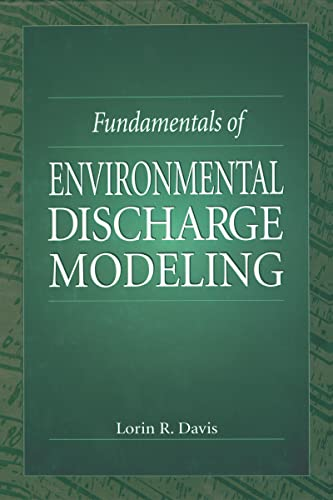 9780849396571: Fundamentals of Environmental Discharge Modeling (Mechanical and Aerospace Engineering Series)