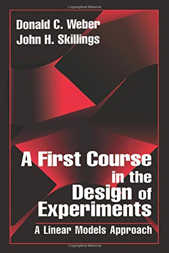 9780849396717: A First Course in the Design of Experiments: A Linear Models Approach