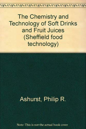 Chemistry and Technology of Soft Drinks and: Sheffield Academic Press