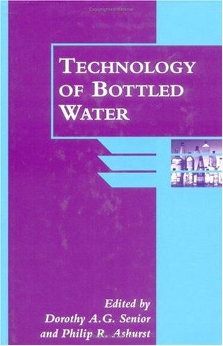 9780849397332: Technology of Bottled Water (Sheffield Food Technology) (Vol 3)