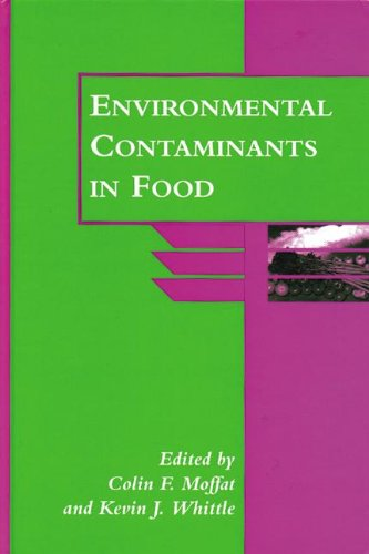 9780849397356: Environmental Contaminants in Food (Sheffield Food Technology)